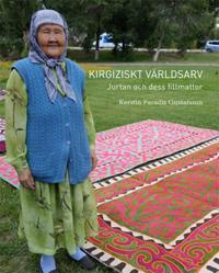 Kirgiziskt Världsarrv, Jurtan och dess filtmattor