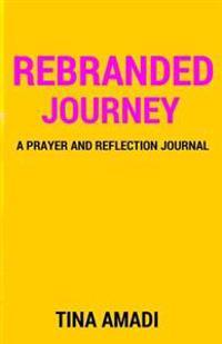 Rebranded Journey