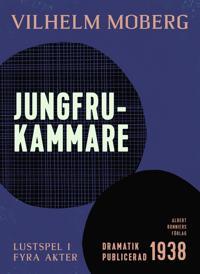 Jungfrukammare : Lustspel i fyra akter