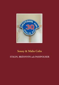 Stalin, Brännvin och passpoliser