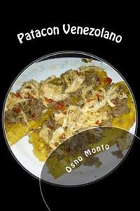 Patacon Venezolano: Mi Receta Favorita