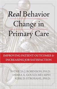 Real Behavior Change in Primary Care