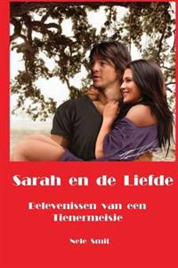 Sarah En de Liefde: Belevenissen Van Een Tienermeisje