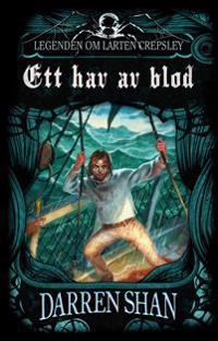 Ett hav av blod : legenden om Larten Crepsley