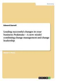 Leading Successful Changes in Your Business