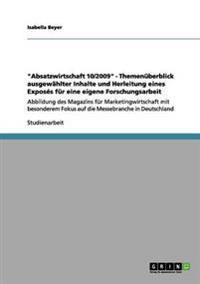 """""""Absatzwirtschaft 10/2009"""" - Themenuberblick Ausgewahlter Inhalte Und Herleitung Eines Exposes Fur Eine Eigene Forschungsarbeit"""