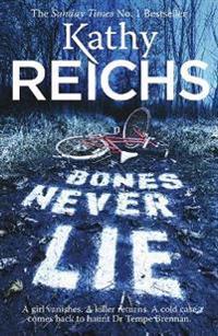 Bones never lie - (temperance brennan 17)