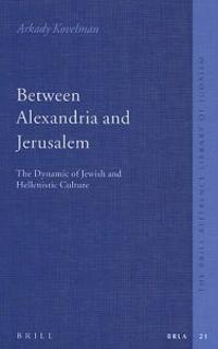 Between Alexandria And Jerusalem