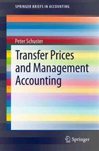 Transfer Prices and Management Accounting