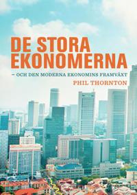 De stora ekonomerna : och den moderna ekonomins framväxt