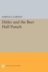 Hitler and the Beer Hall Putsch