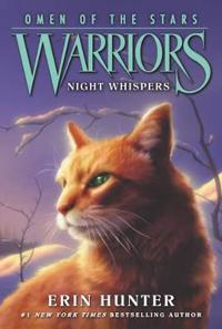 Warriors  Omen of the Stars  3  Night Whispers - Erin Hunter  Owen Richardson  Allen Douglas - böcker (9780062382603)     Bokhandel