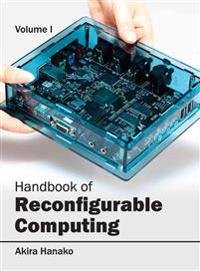 Handbook of Reconfigurable Computing