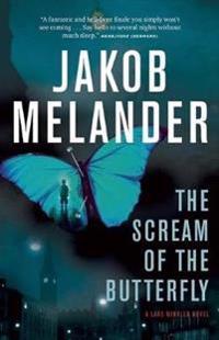 The Scream of the Butterfly: A Lars Winkler Novel