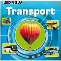 Fokus på transport
