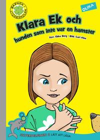 Klara Ek och hunden som inte var en hamster