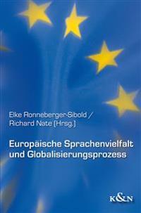 Europäische Sprachenvielfalt und Globalisierungsprozess