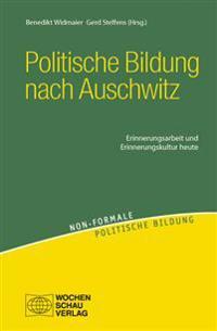 Politische Bildung nach Auschwitz