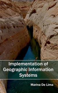 Implementation of Geographic Information Systems