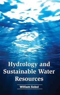 Hydrology and Sustainable Water Resources