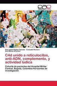 C4d Unido a Reticulocitos, Anti-Adn, Complemento, y Actividad Ludica