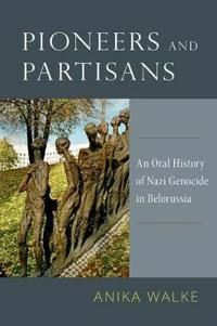 Pioneers and Partisans