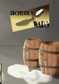 Prohibition wars