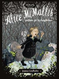 Alice McMallis – pojken på kyrkogården