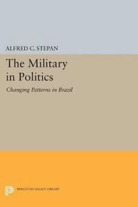 The Military in Politics