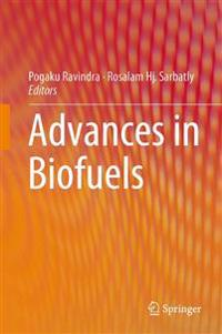 Advances in Biofuels