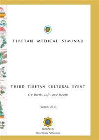 Tibetan Medical Seminar - Third Tibetan Cultural Event