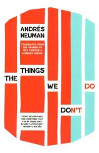 The Things We Don't Do