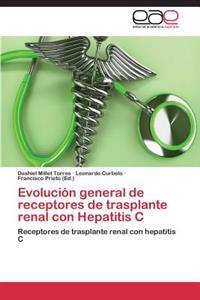 Evolucion General de Receptores de Trasplante Renal Con Hepatitis C
