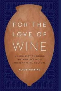 For the Love of Wine