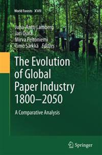 The Evolution of Global Paper Industry 1800-2050
