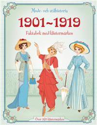 1901-1919 - mode och stilhistoria : faktabok med klistermärken