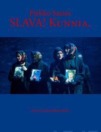 SLAVA! Kunnia.