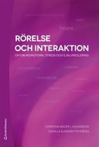 Rörelse och interaktion : om grundmotorik, stress och självreglering
