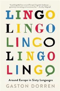Lingo: Around Europe in Sixty Languages