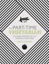 The Part-Time Vegetarian