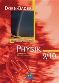 Dorn-Bader Physik 9/10. Schülerband. Sekundarstufe 1