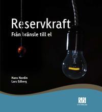 Reservkraft - från bränsle till el