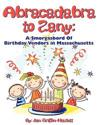 Abracadabra to Zany: A Smorgasbord of Birthday Vendors in Massachusetts
