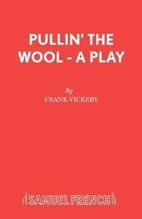 Pullin' the Wool