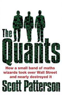 Quants - Scott Patterson - pocket (9781847940599)     Bokhandel