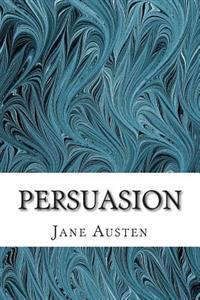 Persuasion: (Jane Austen Classics Collection)