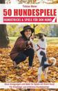 50 Hundespiele: Hundetricks & Spiele Fur Den Hund