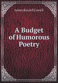 A Budget of Humorous Poetry