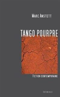 TANGO POURPRE