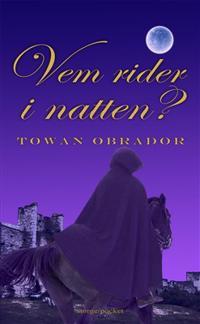 Vem rider i natten? : historisk roman från Gotlands medeltid ca 1301-1304